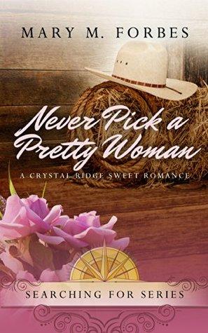 Never Pick a Pretty Woman