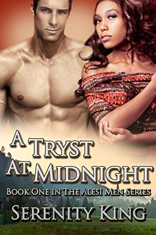 A Tryst At Midnight (The Alesi Men) - Serenity King