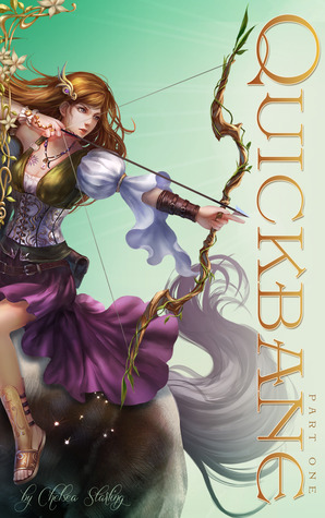 Quickbane: Part One (Vale Chronicles, #1)