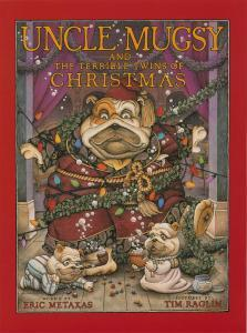 Uncle Mugsy and the Terrible Twins of Christmas
