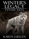 Winter's Legacy: Future Days