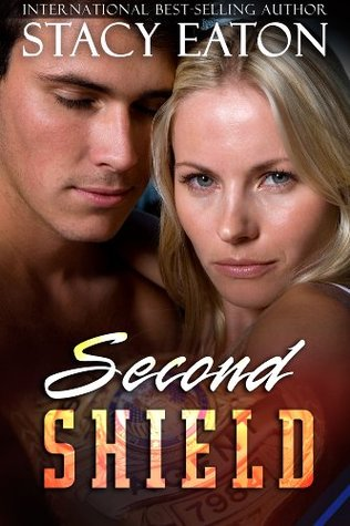 Second Shield by Stacy Eaton