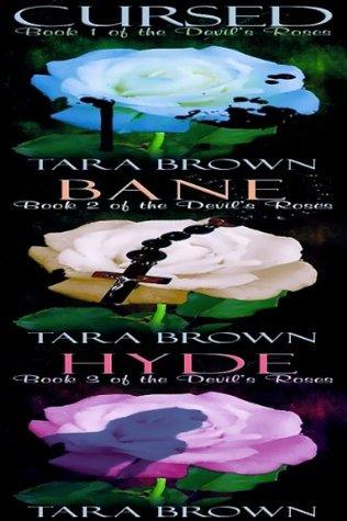 The Devil's Roses Series (The Devil's Roses, #1-3)