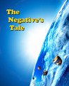 The Negative's Tale