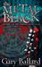 The Metal Black by Gary Ballard