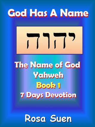 God Has A Name: The Name of God Yahweh Week 1 Devotions