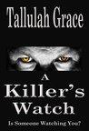 A Killer's Watch by Tallulah Grace