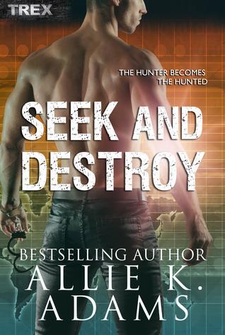Seek and Destroy (TREX #3; Nassd Counter-Terrorist Agency #2)
