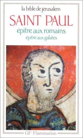 Epitre aux romains, Epitre aux galates
