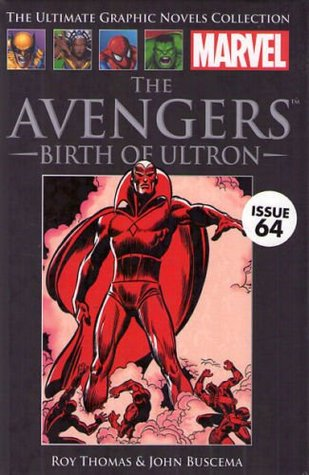 The Avengers: Birth of Ultron (Marvel Ultimate Graphic Novels Collection #64)