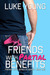 Friends With Partial Benefits (Friends With Benefits #1) by Luke Young