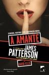 A amante by James Patterson