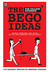 The Bego Ideas: For College...