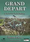 Grand Depart (Yorkshire Dales Mysteries #7)