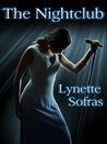 The Nightclub by Lynette Sofras