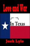 Love and War in Texas