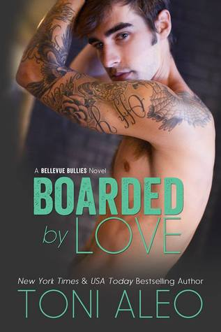 Boarded by Love (Bellevue Bullies, #1)