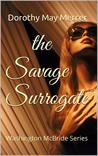The Savage Surrogate