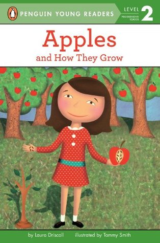 Apples: and how they grow (penguin young readers, l2) by Laura Driscoll
