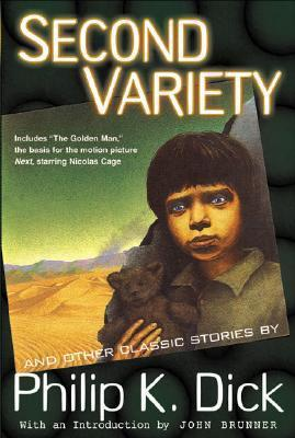 Second variety and other classic stories by Philip K. Dick