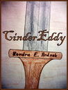 CinderEddy (A Twist of Adventure, #1)