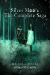 Silver Moon: The Complete Saga ebook download free