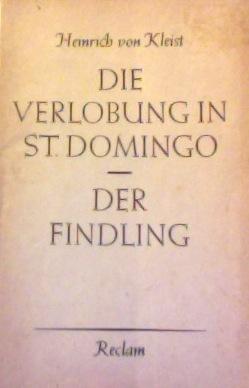 Die Verlobung in St. Domingo / Der Findling