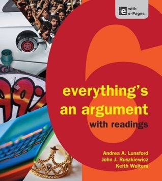 Everything's An Argument, with Readings