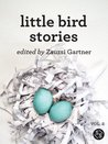Little Bird Stories Volume II