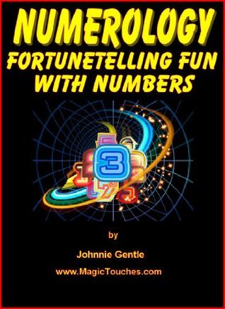 NUMEROLOGY - Fortune Telling Fun With Numbers