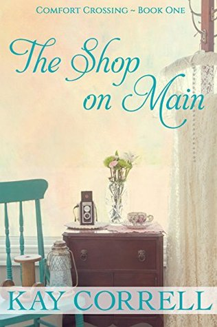The Shop on Main (Comfort Crossing #1)