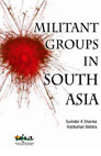 Militant Groups in South Asia