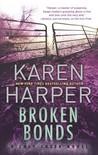 Broken Bonds by Karen Harper