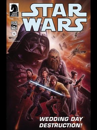 Star Wars #18: Wedding Day Destruction!