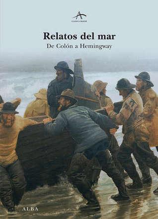 Relatos del mar: De Colón a Hemingway
