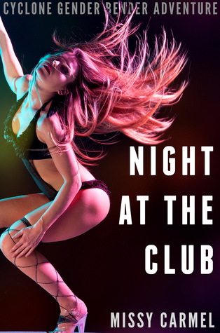 Cyclone Gender Bender Adventure: Night at the Club