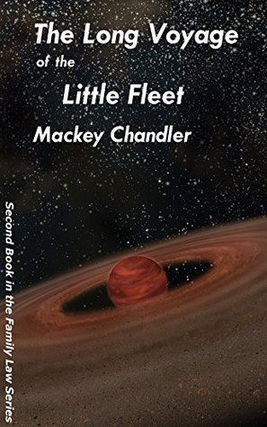 The Long Voyage of the Little Fleet (Family Law, #2)