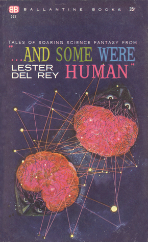 "Tales of Soaring Science Fantasy from ""... And Some Were Human"""