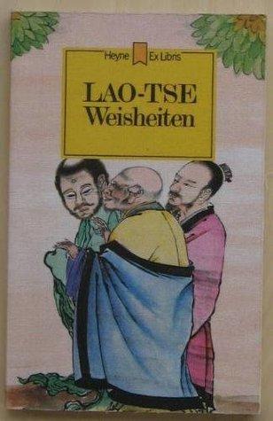 Lao-Tse Weisheiten