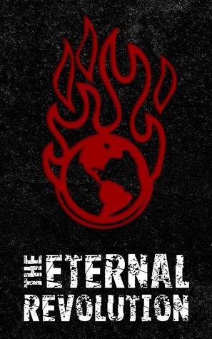 The Eternal Revolution