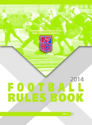 2014-15 NFHS Football Rules Book
