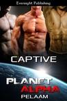 Captive (Planet Alpha, #4)