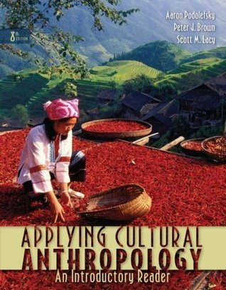 Applying Cultural Anthropology An Introductory Reader 8th Edition