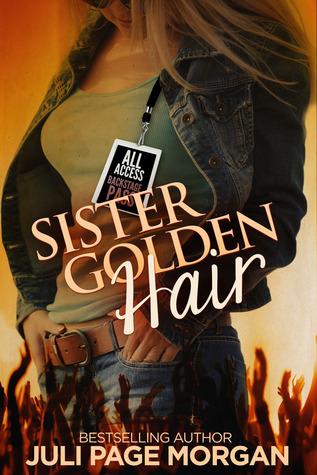 Sister Golden Hair (Illicit Series 1)