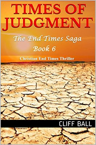 Times of Judgment: Christian End Times Thriller(The End Times Saga 6)