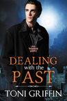 Dealing with the Past (The Thompson Agency 2)