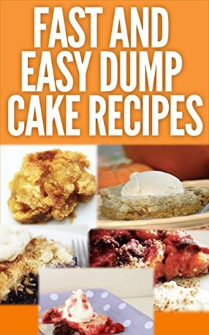 Fast And Easy Dump Cake Recipes
