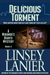 Delicious Torment: Book II (A Miranda's Rights Mystery)