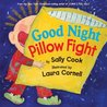 Good Night Pillow Fight by Sally  Cook