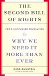The Second Bill Of Rights: FDR's UNfinished Revolution-- And Why We Need It More Than Ever